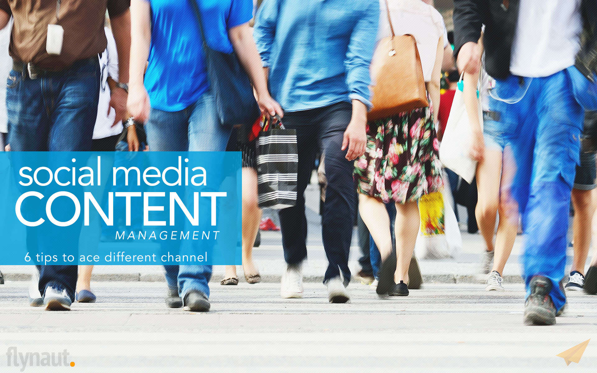 Social Media Content Management – 6 Tips To Ace Different Channels