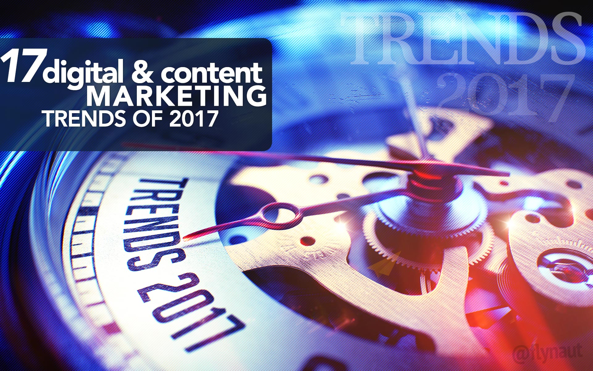 17 Digital and Content Marketing Trends for 2017