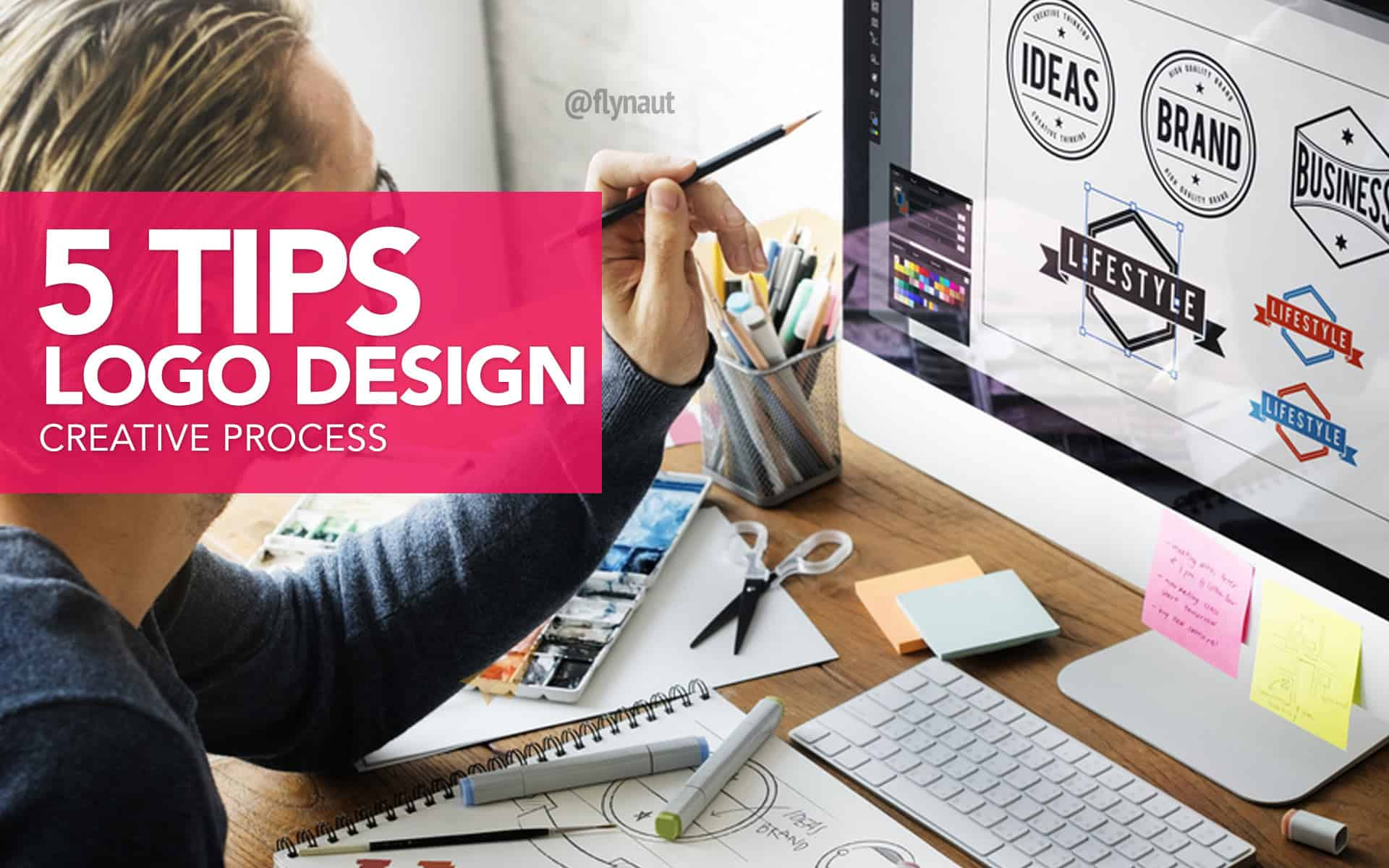 Top 5 Tips to make your logo design process a creative success