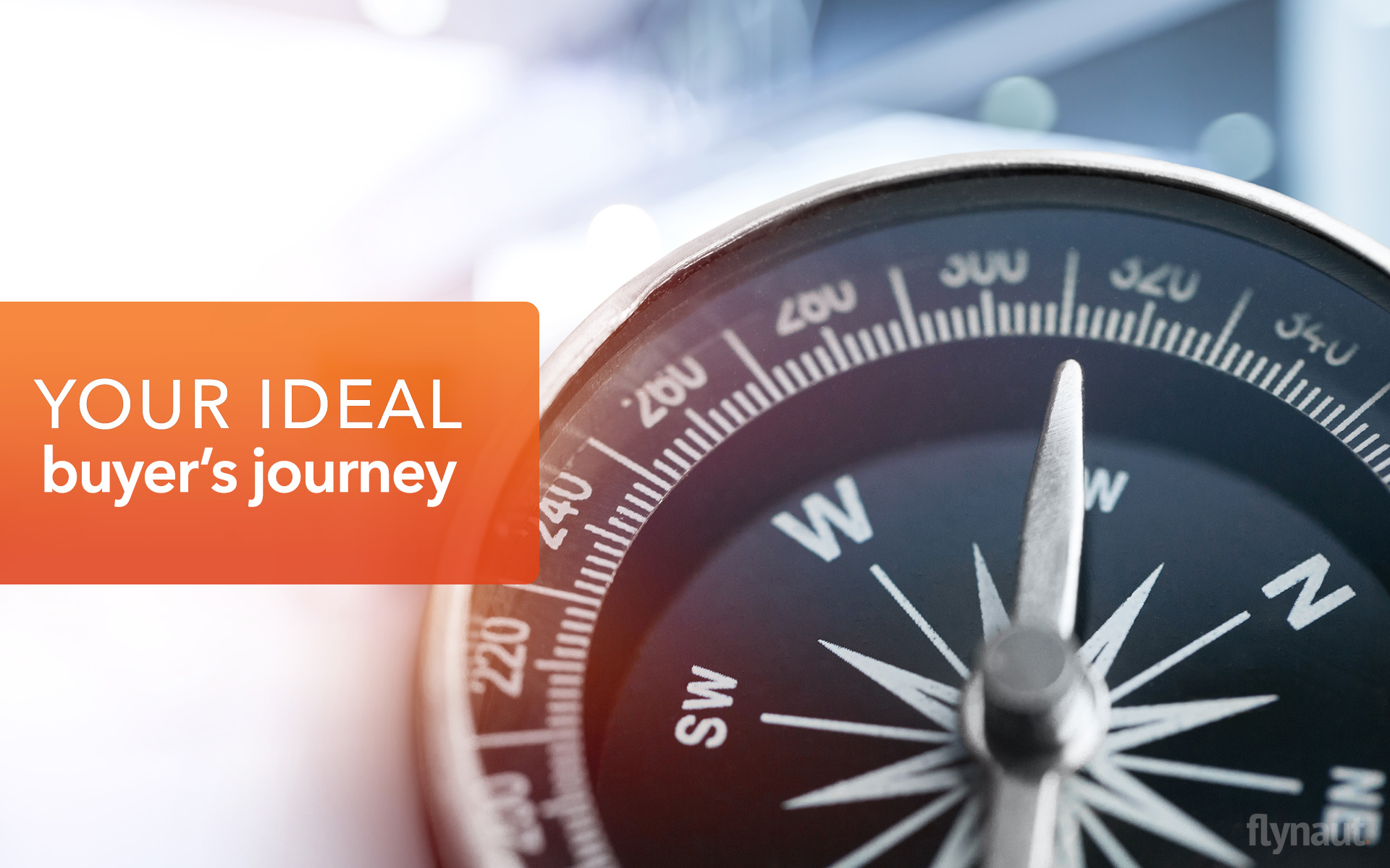 The Definitive Guide to Mapping out Your Ideal Buyer's Journey